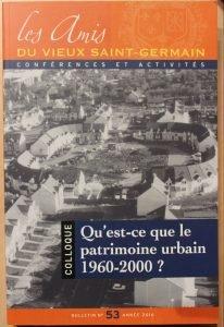 Les amis du vieux saint-germain patrimoine urbain 1960-2000
